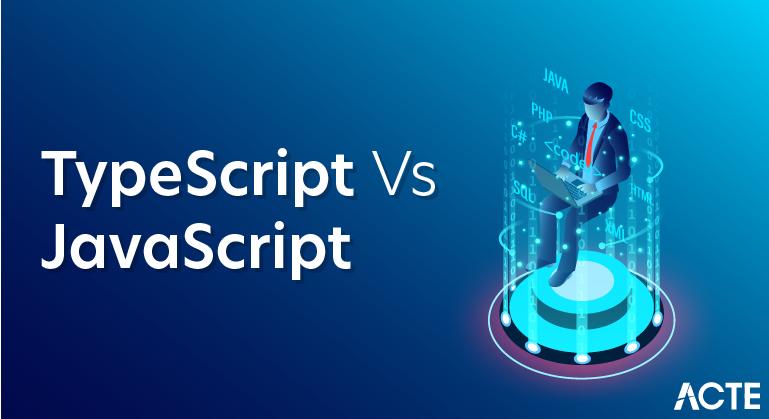 typescript vs javascript  major differences  u0026 similarities