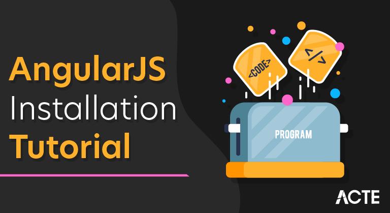 AngularJS Installation