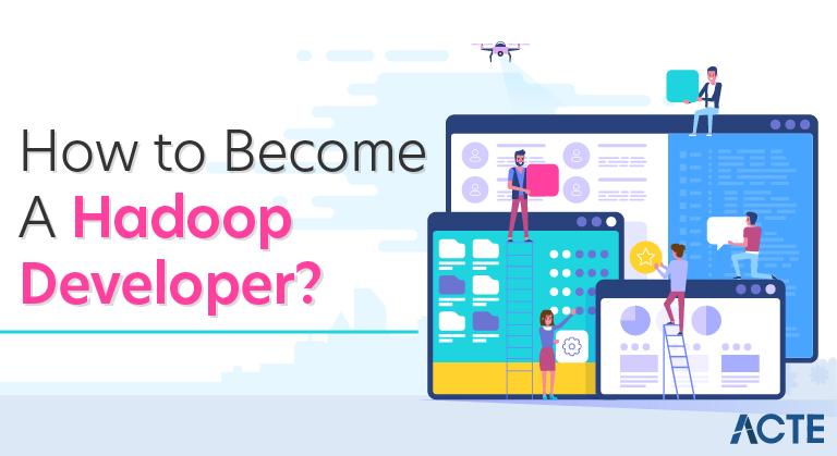 How to Become a Hadoop Developer