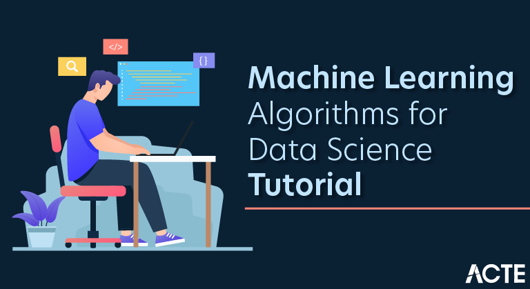 Machine Learning Algorithms for Data Science Tutorial